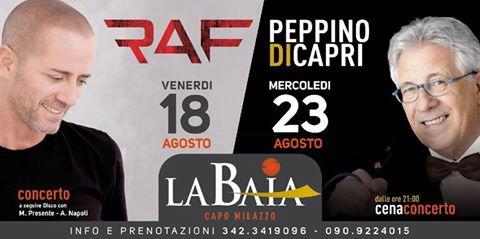 """Milazzo/ cresce l' attesa per i concerti di Raf e Peppino di Capri alla """"Baia"""""""