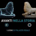 Arte: i Leoni di Palazzo Reale dal marmo alla stampante 3d